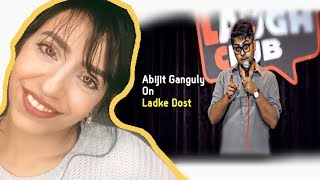 Pakistani Reacts to | Ladke Dost | Stand-up Comedy by Abijit Ganguly