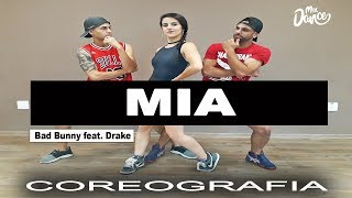 Mia - Bad Bunny feat. Drake (Coreografia) Mix Dance