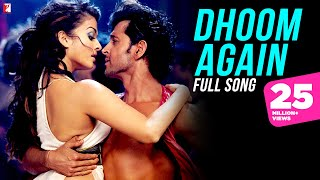 Gambar cover Dhoom Again - Full Song | Dhoom:2 | Hrithik Roshan | Aishwarya Rai | Vishal | Dominique