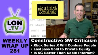 CONSTRUCTIVE Star Wars Criticism, Lastpass Sold to Private Equity, Xbox