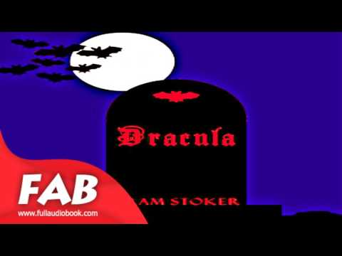 Dracula version 2 dramatic reading Part 1/2 Full Audiobook by Bram STOKER