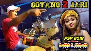 GOYANG 2 JARI - SPESIAL JOGET JOGET kendang KY AGENG CAK MET NEW PALLAPA PSP 2018