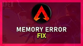 """Apex Legends - How To Fix """"Memory Could Not Be Read"""" Crash Error on PC!"""