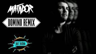 Oxia Domino Matador Remix