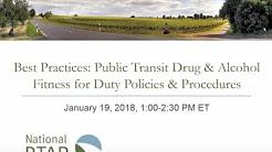 National RTAP Webinar: Drug & Alcohol Fitness-for-Duty Policies & Procedures for Public Transit