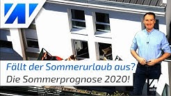 Sommerurlaub 2020 abgesagt! Wie wird das Wetter im Sommer 2020 in Deutschland? #wirbleibendaheim