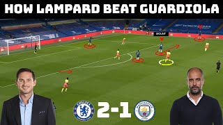 Tactical Analysis: Chelsea 2-1 Manchester City | Lampard Tactics vs Guardiola Tactics |