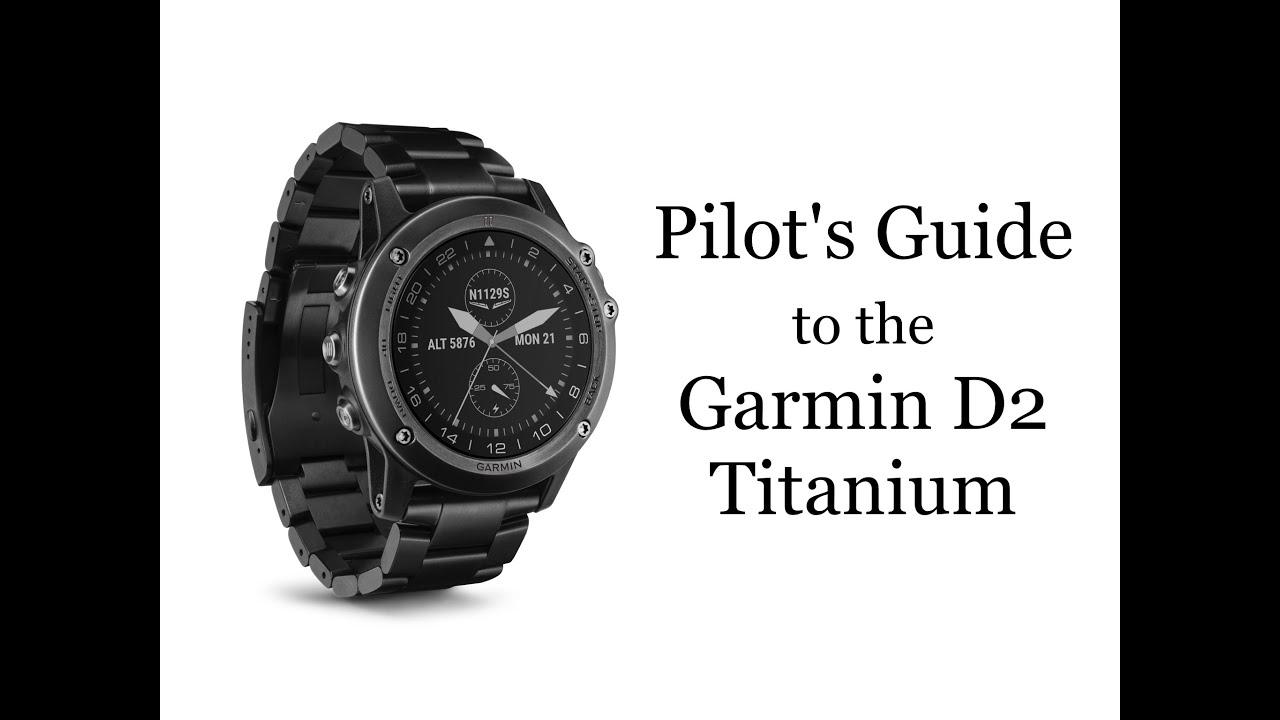 pilot 39 s guide to the garmin d2 titanium watch youtube. Black Bedroom Furniture Sets. Home Design Ideas