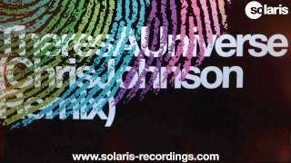 Solarstone - Theres A Universe (Chris Johnson Remix)