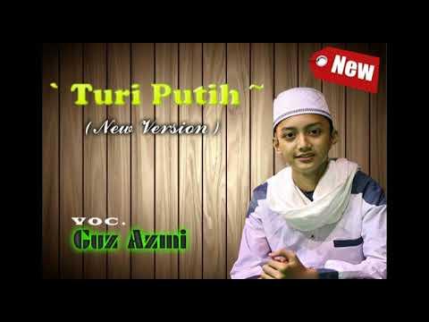 New Turi putih Versi (Gus Azmi) Live Anak Embungan '