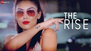 The Rise - Official Music Video | Asharfi