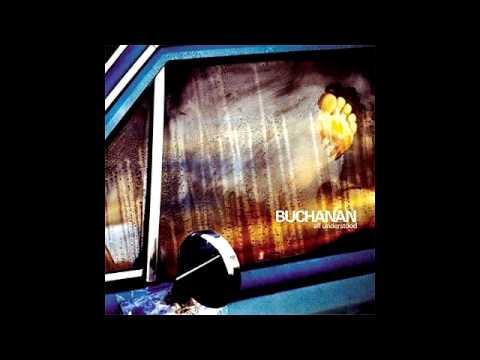 Buchanan - All Understood (Full Album)