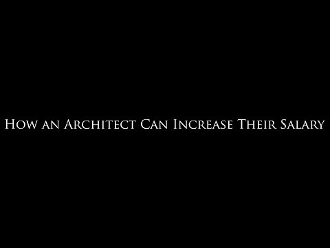 How an Architect Can Increase Their Salary