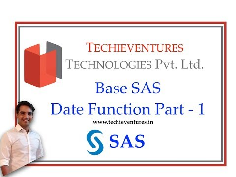 Base SAS Date Function - PART 1 ( Date, Time, Today, DateTime ) By Techieventures