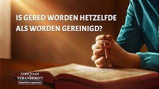 Waarom heeft de teruggekeerde Heer de naam Almachtige God aangenomen?