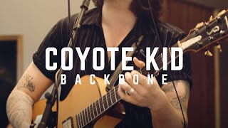 Coyote Kid - Backbone (Carpet Booth Sessions)