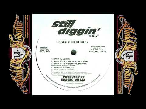 Reservoir Doggs  - Back To Berth (Buckwild) (1996)