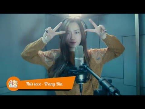 This Love - Ost Hậu Duệ Mặt Trời [LỜI VIỆT] - Trang Bin