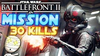 Iden mit dem Blubb! - Mission 30 Kills - Star Wars Battlefront 2 deutsch