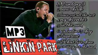 lagu paling enak  linkin park mp3 linkin park.