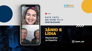 LIVE APMT com Jânio e Lídia Ciritelli   Missionários na Espanha