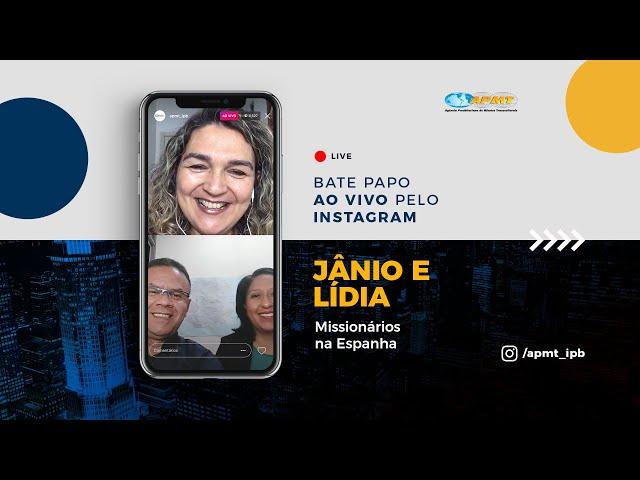 LIVE APMT com Jânio e Lídia Ciritelli | Missionários na Espanha