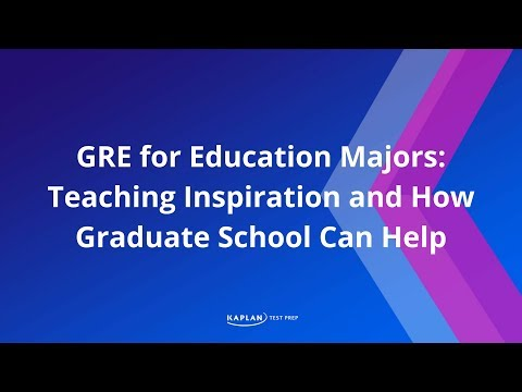 GRE for Education Majors: Teaching inspiration and how graduate school can help | Kaplan Test Prep