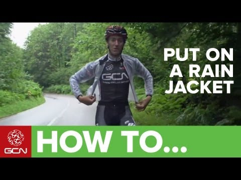 How To Put On A Rain Jacket When Cycling - Pro Technique