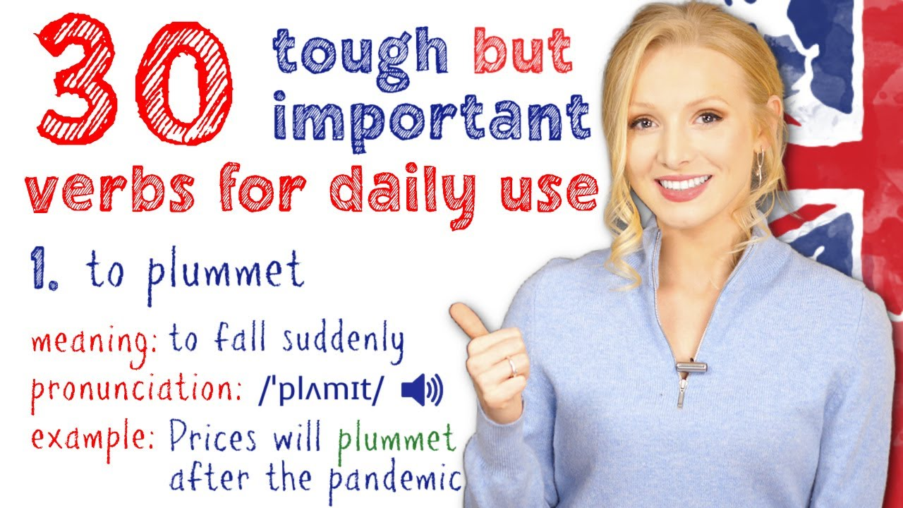 30 Tough but Very Important Advanced Verbs for Daily Use | Learn English Vocabulary