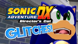 Sonic Adventure DX GLITCHES! - What A Glitch! ft. Adamnator