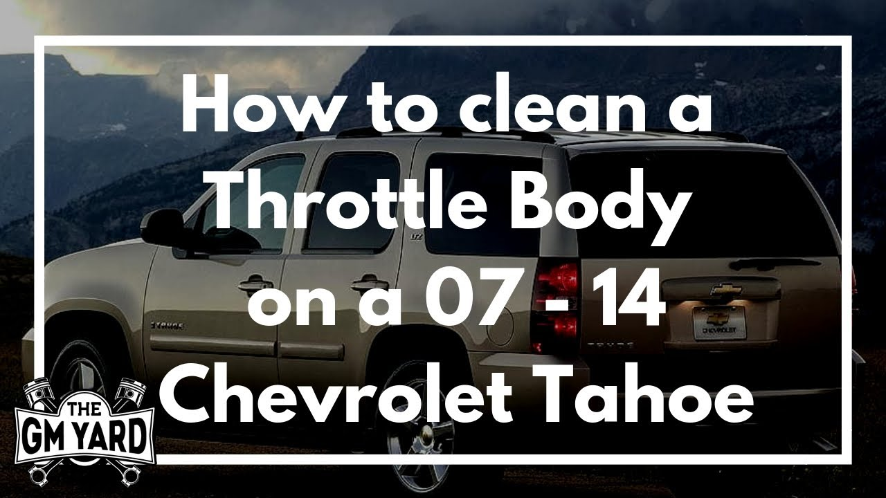 How To Clean The Throttle Body On A 2007 2014 Chevrolet Tahoe Chevy Avalanche Engine Diagram Egm Diy