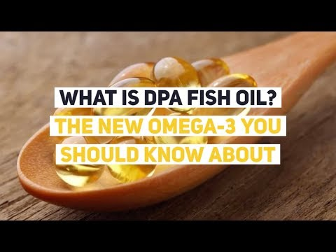 What Is DPA Fish Oil? The New Omega-3 You Should Know About