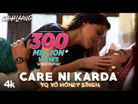 Care Ni Karda - Sweetaj Brar, Yo Yo Honey Singh - New Song From Upcoming Movie Chhalaang