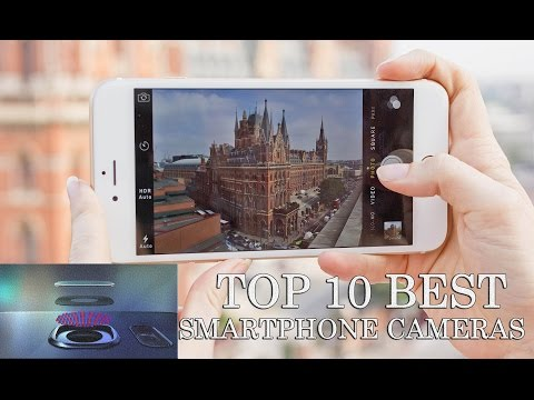 TOP 10 - Best Smartphone Cameras 2016