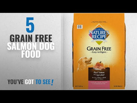 Top 5 Grain Free Salmon Dog Food [2018 Best Sellers]: Nature's Recipe Grain Free Easy To Digest Dry