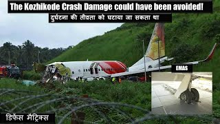 Kozhikode crash damage could have been avoided.