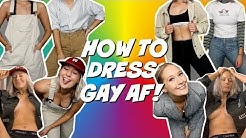 LGBT FASHION TIPS 2019 (How to look GAY AF)