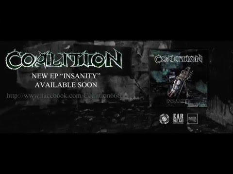 COALITION  insanity EP 2016 (Death metal band from belgium)