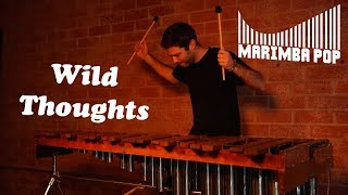 Wild Thoughts (Marimba Pop Cover) - by DJ Khaled ft. Rihanna, Bryson Tiller