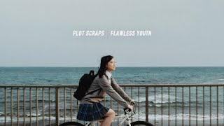 Plot Scraps「FLAWLESS YOUTH」Music Video