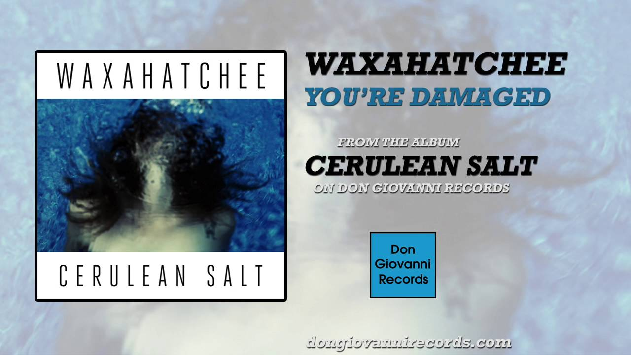 waxahatchee-youre-damaged-official-audio-don-giovanni-records