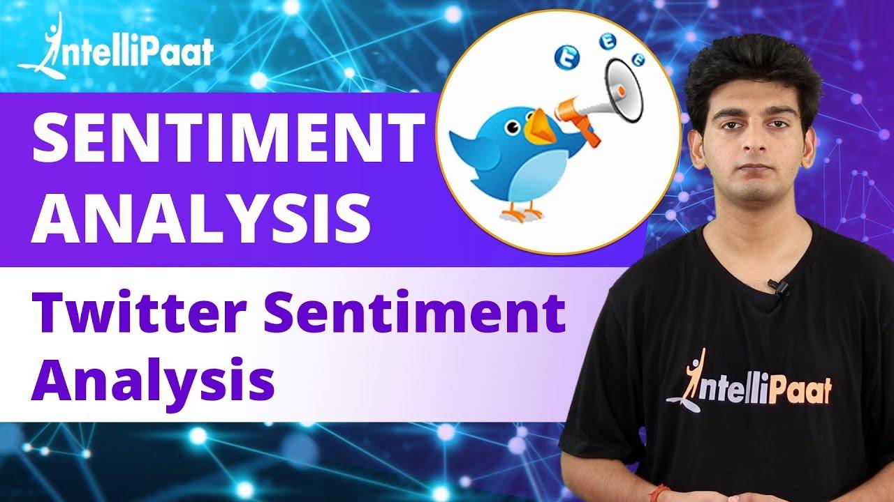 Sentiment Analysis Python | Twitter Sentiment Analysis Python | Intellipaat - YouTube