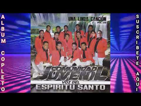 Vol.09 Comunidad Juvenil Voz del Espíritu Santo (Álbum Completo)