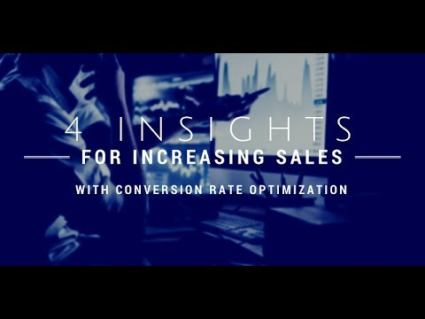 4 Insights for Increasing Sales with Conversion Rate Optimization