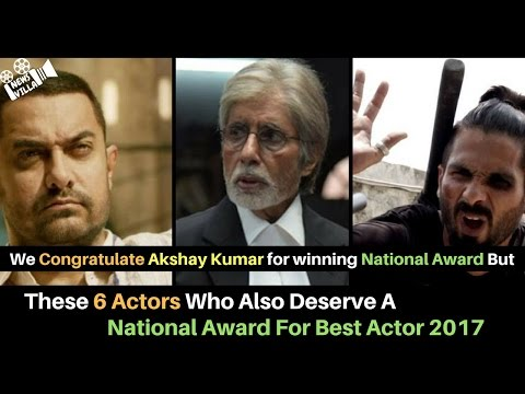 6 Actors Who Also Deserve a National Award for Best Actor 2017