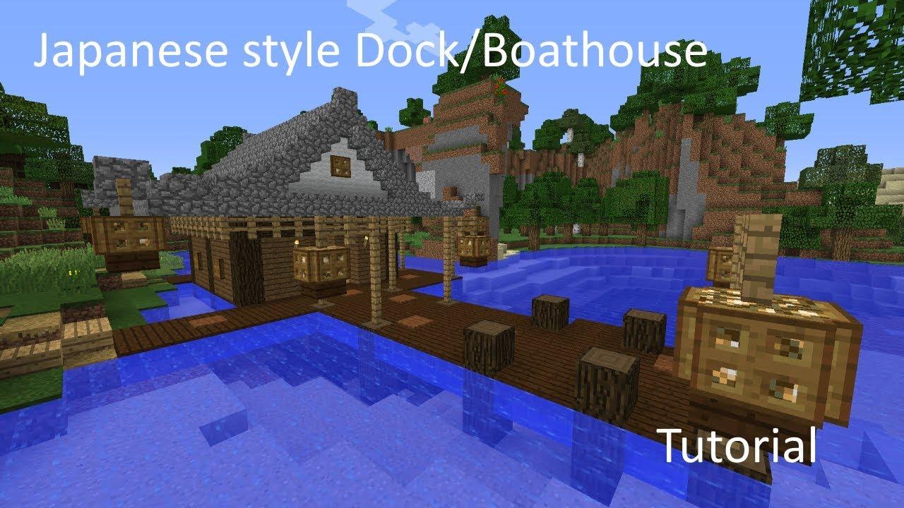 Minecraft Let S Build S1 E5 Japanese Dock Boathouse Youtube