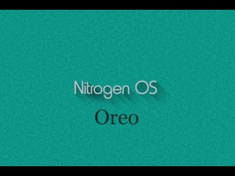 Nitrogen OS Oreo Review