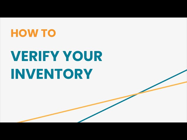 How to Verify Your Inventory