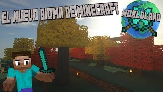 WORLDLAND: SERVER CON MODS 2019 - EL NUEVO BIOMA DE MINECRAFT #7