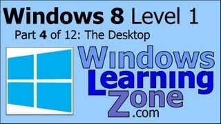 Microsoft Windows 8 Tutorial Part 04 of 12: The Desktop